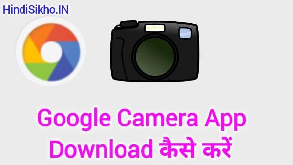 Google Camera Download